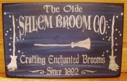 Primitive Witch sign Halloween decorations Olde Salem Broom Company Co