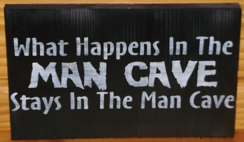 Man Cave What Happens In The Man Cave Stays In The Man Cave Wood Signs Plaque Fathers Day Gift Dad Grandpa Grandfather Men Garage Pub Bar Mans Gift