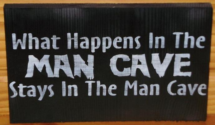 Man Cave What Happens In the Man Cave Stays in The Man Cave Wood Signs Plaque