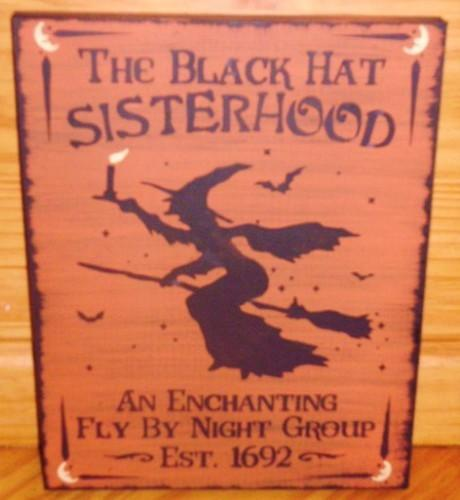WITCHES Black Hat Sisterhood Primitive Witch Halloween Sign Witchcraft Folk Art