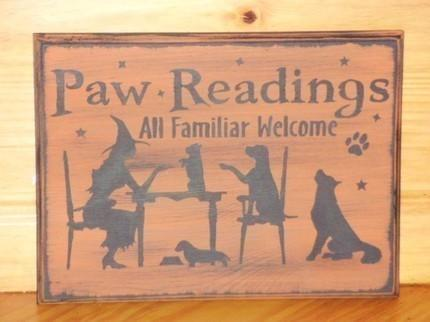 Dogs Paw Readings Primitive Witch wood Sign Plaques Witchcraft Witches Palm