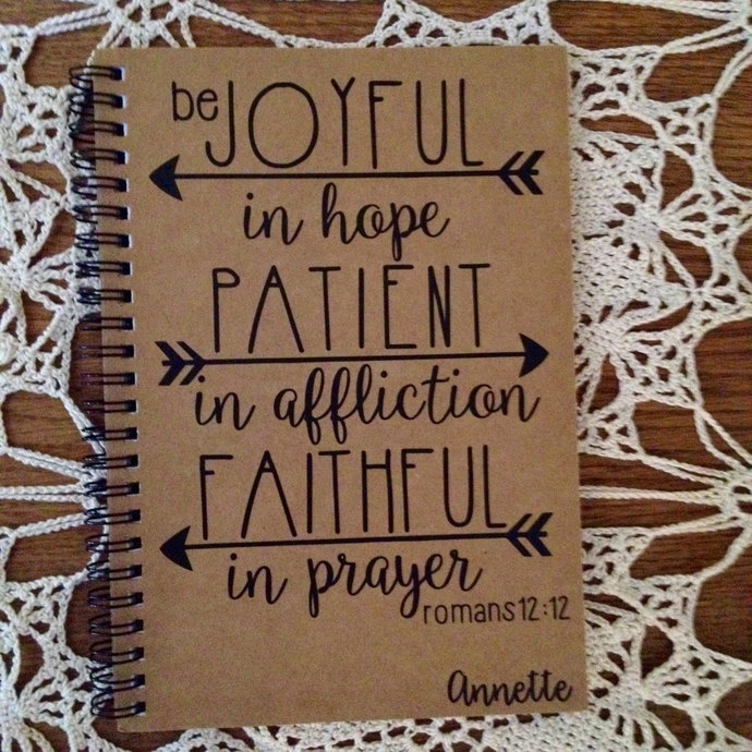 "Personalized Journal, ""Joyful in hope, Patient in Affliction, Faithful in"