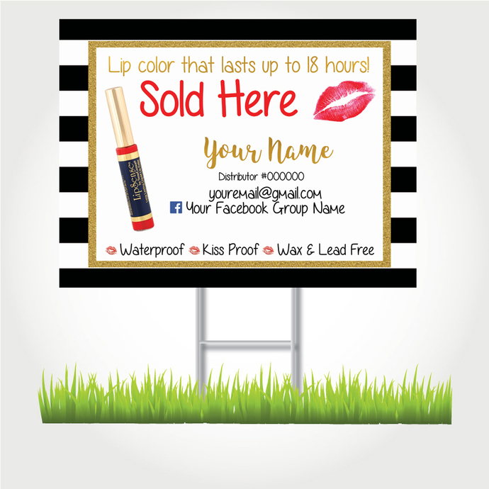 Lipsense Sold Here Yard signs!-  Custom yard sign for Lipsense consultants-