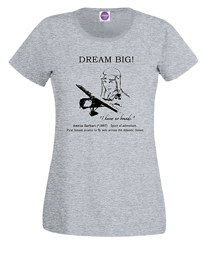 "Inspirational Lady's T-Shirt DREAM BIG Amelia Earhart ""I know no bounds"" in"
