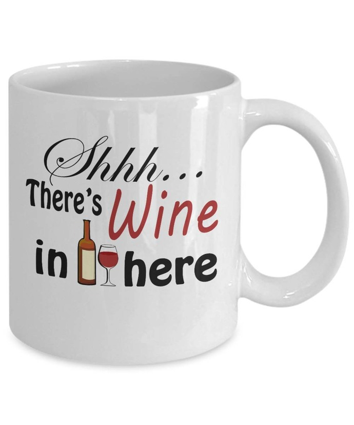 Shhh there's Wine in here Personalized Novelty Gift Mug 11oz