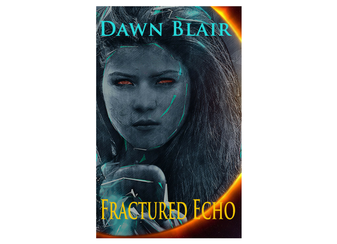 Fractured Echo (a short story by Dawn Blair)