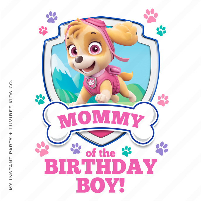 Skye | Paw Patrol Mommy of the Birthday Boy Design | Instant Download