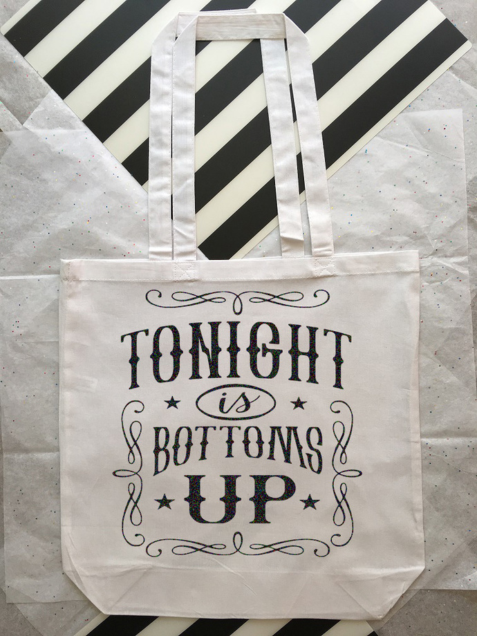 Tonight is Bottoms Up, Custom Tote Bags, Bags with Cute Sayings, Country Music