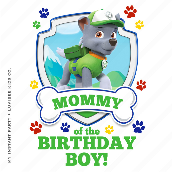 Rocky | Paw Patrol Mommy of the Birthday Boy Design | Instant Download