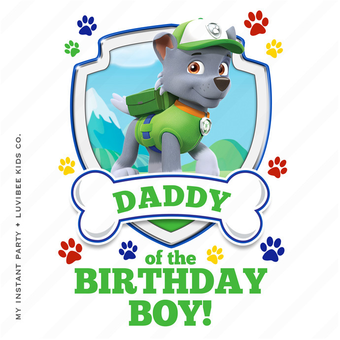 Rocky   Paw Patrol Daddy of the Birthday Boy Design   Instant Download