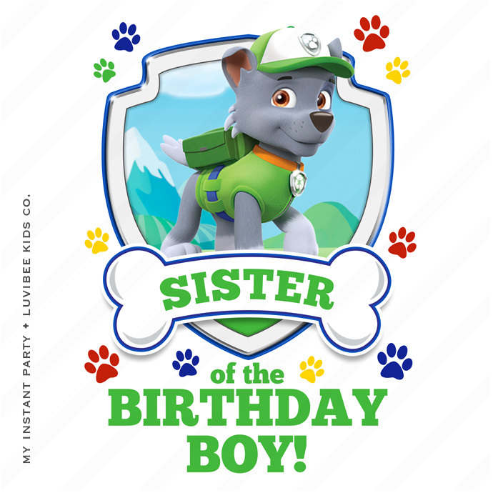 Rocky | Paw Patrol Sister of the Birthday Boy Design | Instant Download