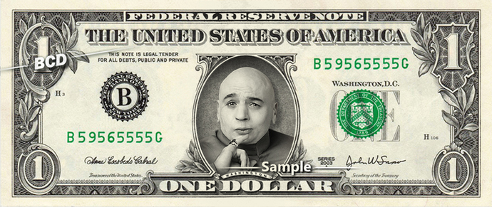 Dr Evil Real Dollar Bill Cash Money Collectible Memorabilia Celebrity Novelty