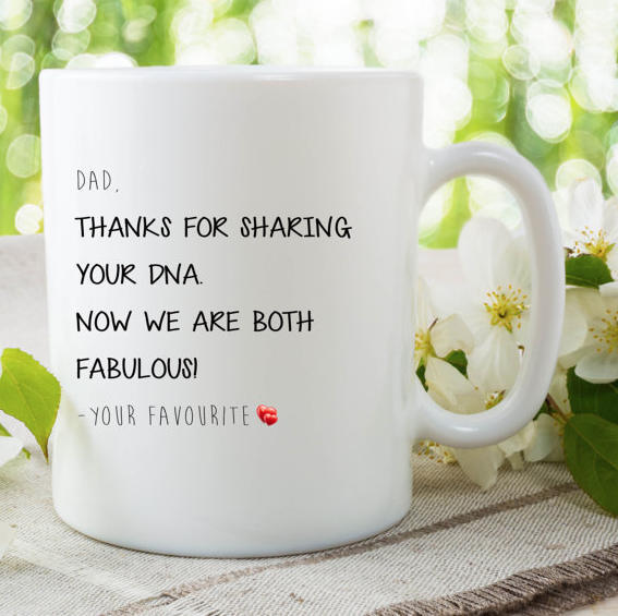 Funny Coffee Mug For Dad, Dad Thanks For Sharing Your DNA Now We Both Are