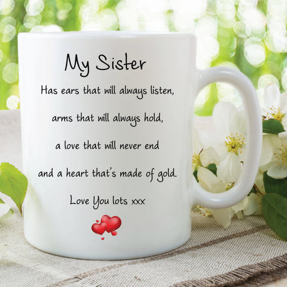 Sister Mug Love You Lots Heart Of Gold Always Listens Gifts For Her Birthday