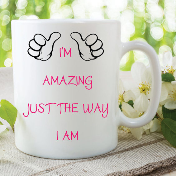 Novelty Mugs I'm Amazing Just The Way I Am Gift For Friend Secret Santa Funny