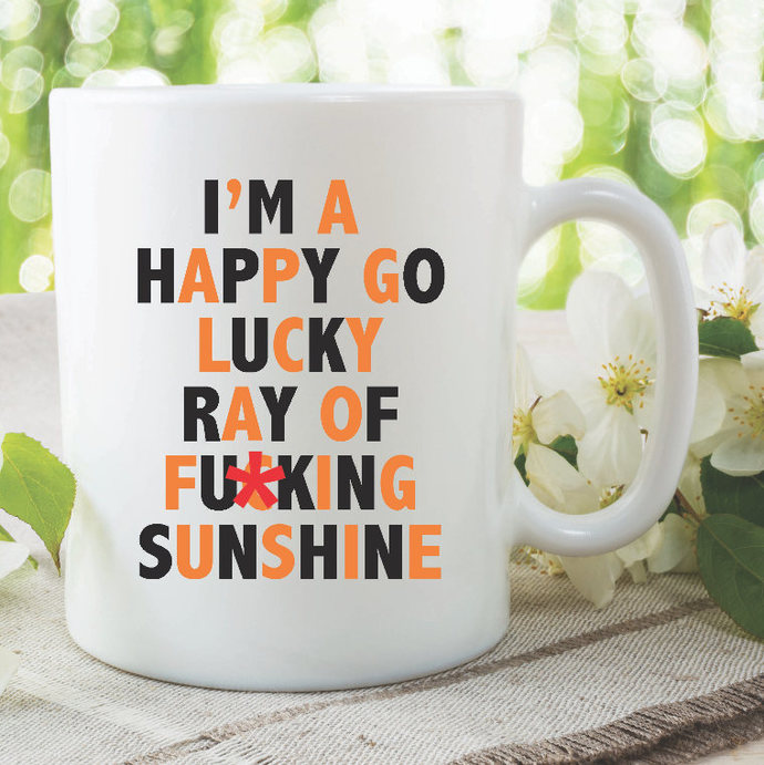 Happy Go Lucky Ray Of Sunshine Novelty Funny Mugs Printed Ceramic Cups Work Mugs