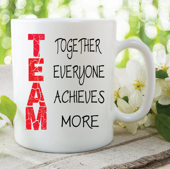 Team Mug Together Everyone Achieves More Work By Mysticky