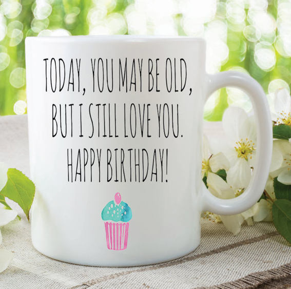 Happy Birthday Funny Novelty Mugs Cup Gifts Birthday Gifts For Her Him Family