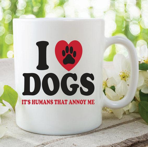 Novelty Funny Joke Mug I Love Dogs Gifts Coffee Birthday Girlfriend Cup