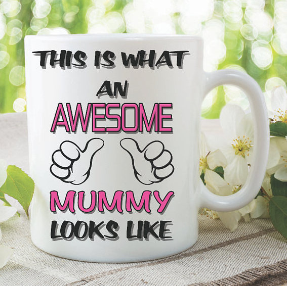 Mummy Mug This Is What An Awesome Looks Like Novelty Birthday Gift Best
