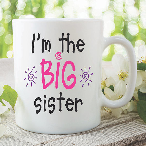 Sister Mugs Im The Big New Baby Girl Shower Pregnancy Announcement