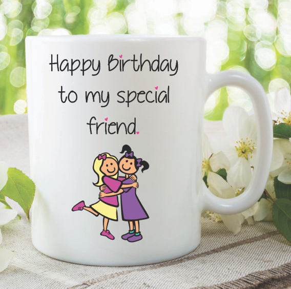 Birthday Mug Happy To My Special Friend Mugs Gifts Printed