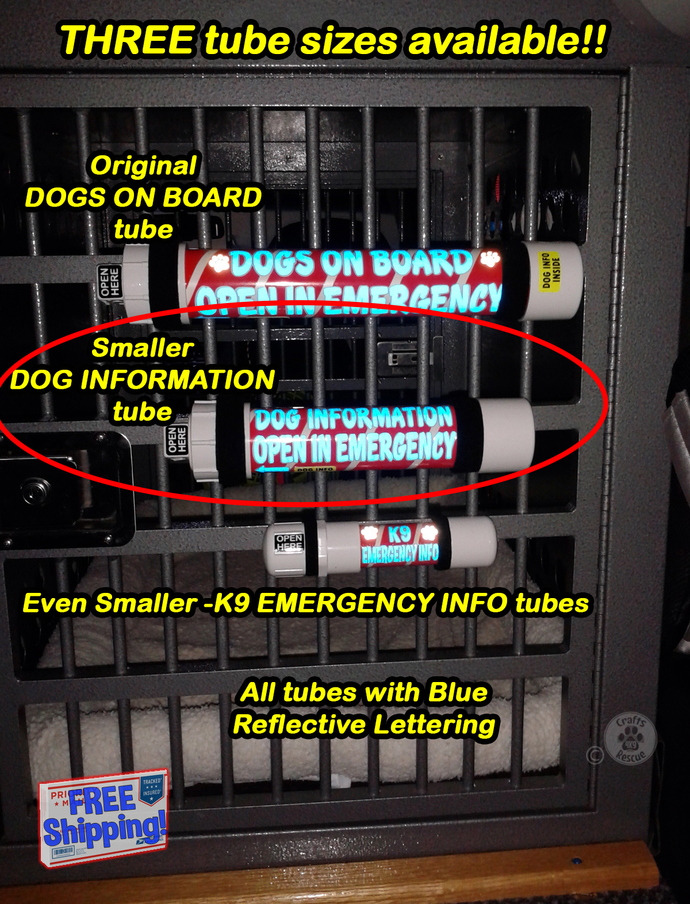 10-inch DOG INFORMATION - OPEN IN EMERGENCY tubes (Reflective Blue text)