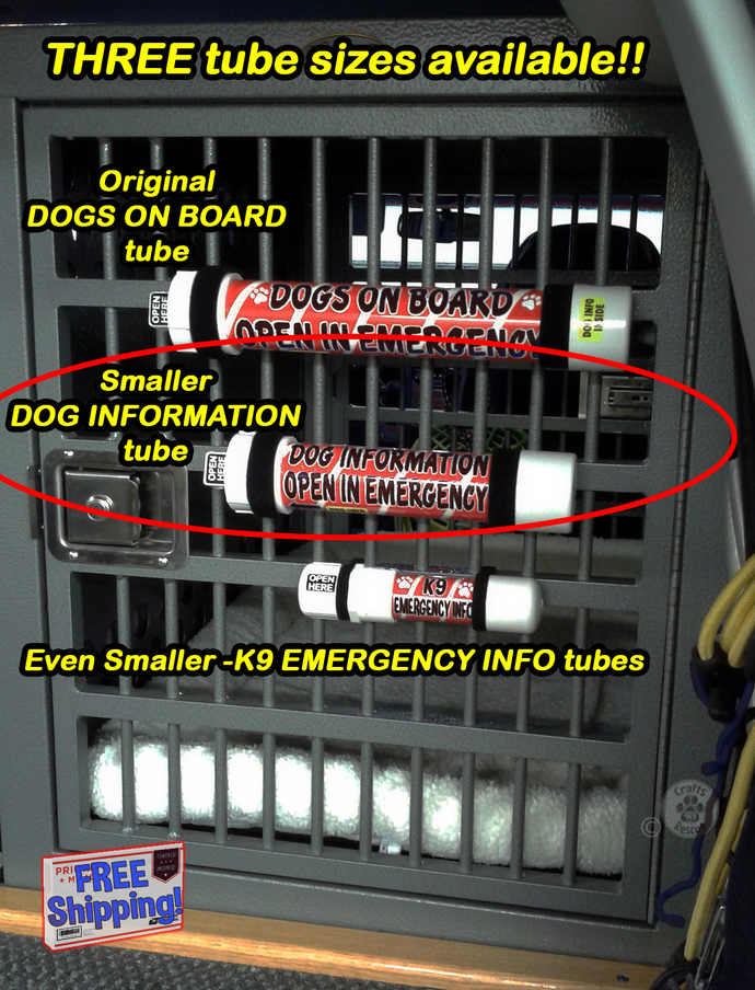 10-inch DOG INFORMATION - OPEN IN EMERGENCY tubes (Black text)