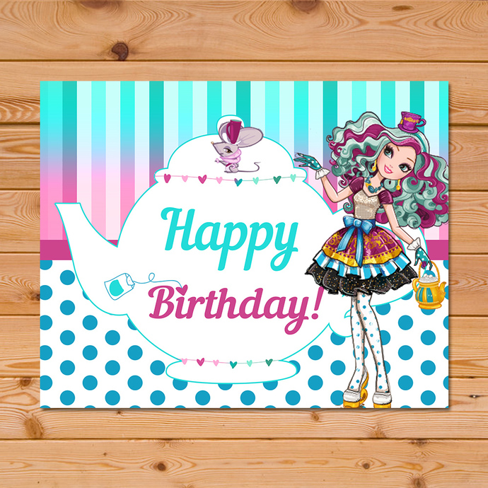 Maddie Hatter Ever After High Birthday Sign Teapot * Ever After High Birthday *