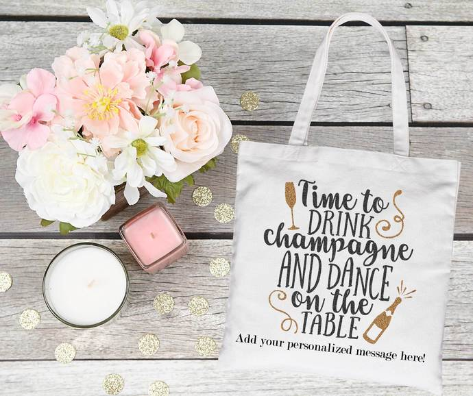 Time to drink champagne and dance on the table tote bag, bridal party tote bags,