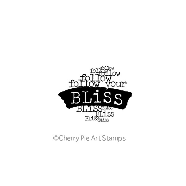 Follow your BLISS - CLING STamP for acrylic block by Cherry Pie G246
