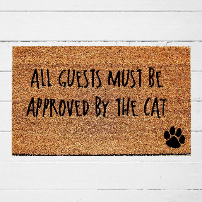 All Guests Must Be Approved by the Cat Doormat | Welcome Mat | Outdoor Rug |