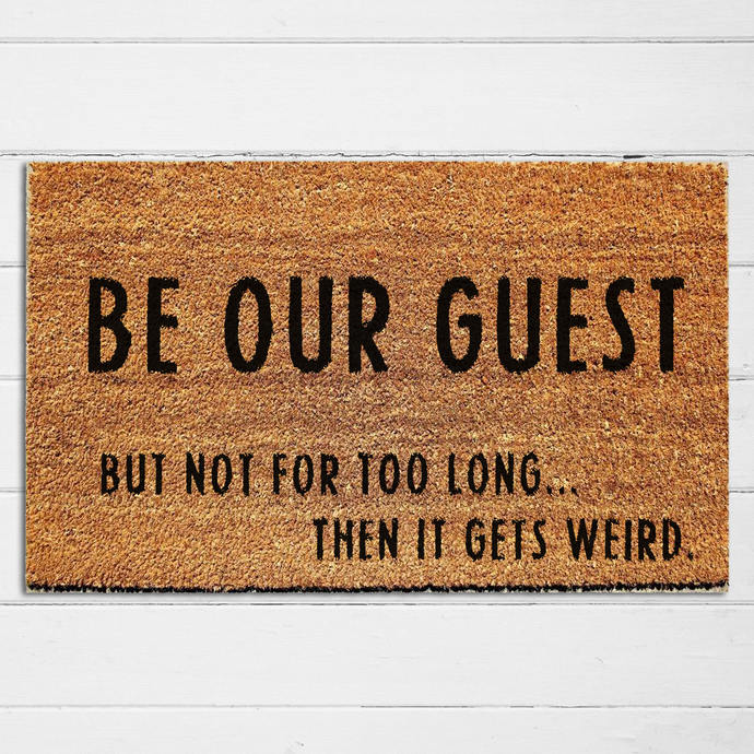 Be Our Guest Doormat | Welcome Mat | Outdoor Rug | Funny Door Mat | Home Decor |