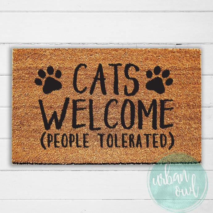 Cats Welcome (People Tolerated) Doormat | Welcome Mat | Door Mat | Outdoor Rug |