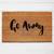Go Away Doormat | Welcome Doormat | Funny Sarcastic Doormat | Funny Gift |