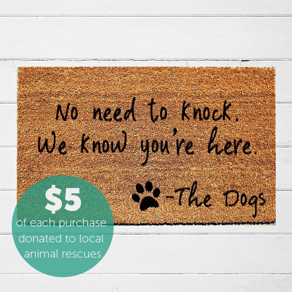 No Need to Knock We Know You're Here Doormat | Welcome Mat | Door Mat | Funny