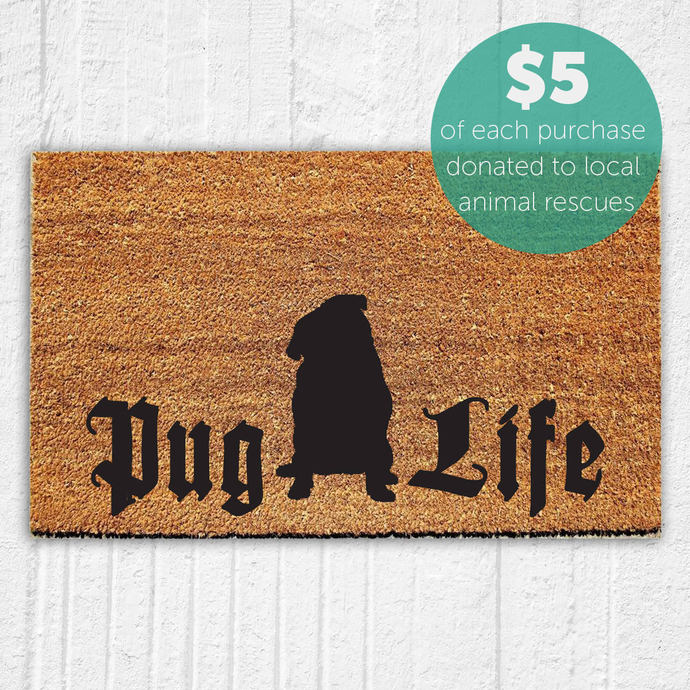 Pug Life Doormat | Welcome Mat | Door Mat | Outdoor Rug |  Pug Lover | Pug Gift