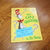 A Set of Three Dr Seuss Hard covered Books- The Cat's Quizzer- Snow and Did I