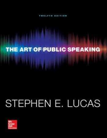 The Art of Public Speaking, 12th Edition  ISBN-13: 9780073523910