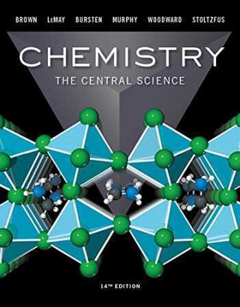 Chemistry: The Central Science, 14th Edition ISBN-13: 9780134414232