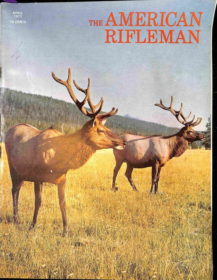 American Rifleman, April 1971