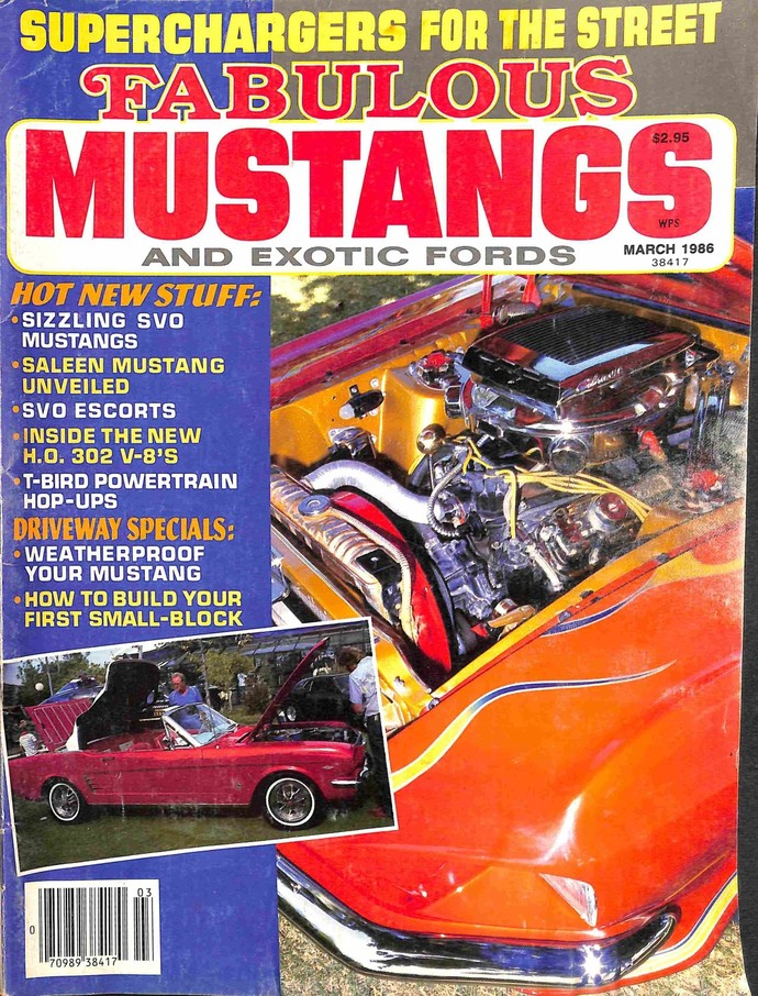 Fabulous Mustangs and Exotic Fords Magazine, March 1986