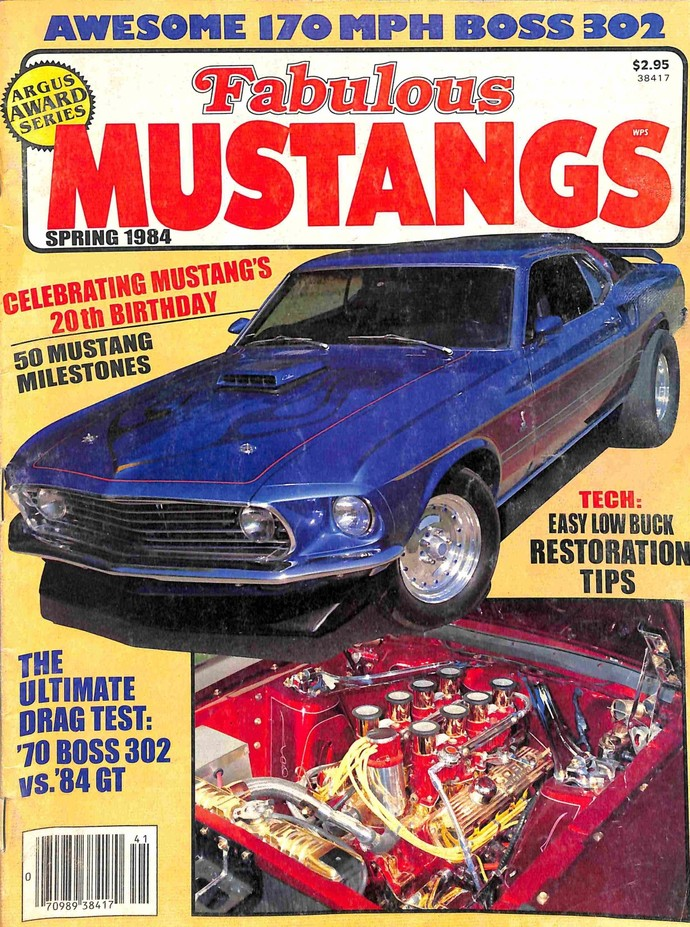 Fabulous Mustangs and Exotic Fords Magazine, Spring 1984