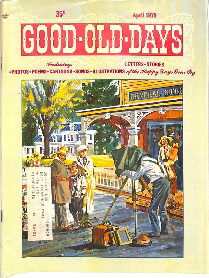 Good Old Days, April 1970