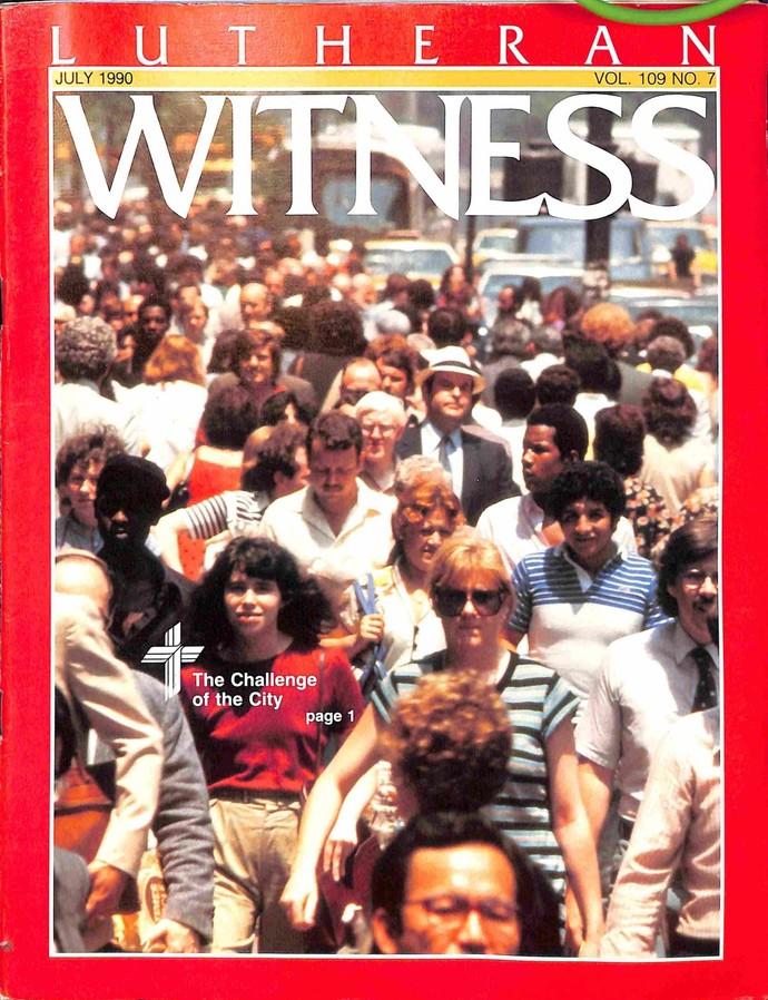 Lutheran Witness, July 1990