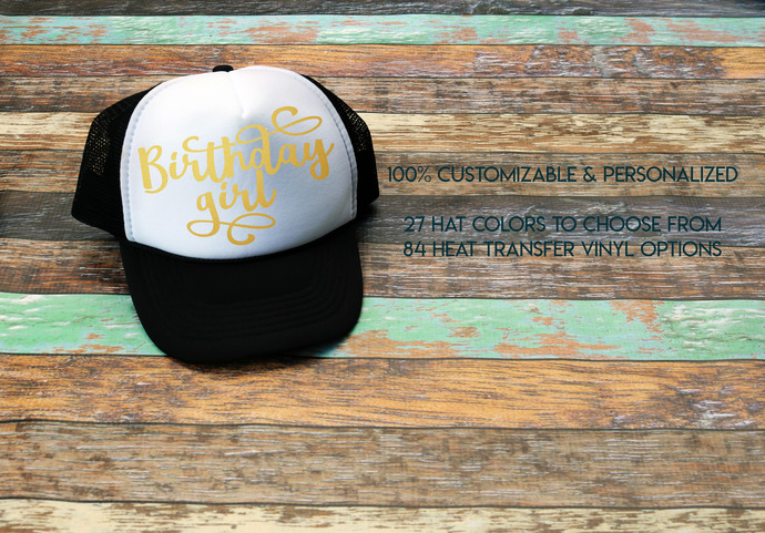 Birthday Girl Hat, Custom Birthday girl Trucker Hat, Custom Trucker Hats