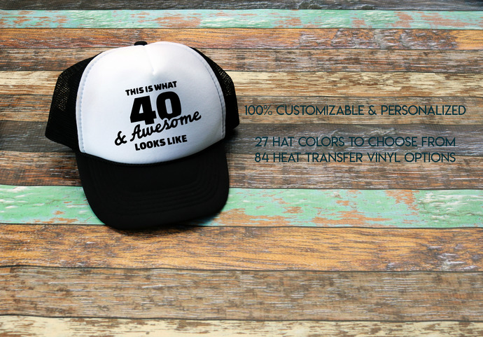 This is what 40 and awesome look like, 40th birthday, Birthday trucker Hat,