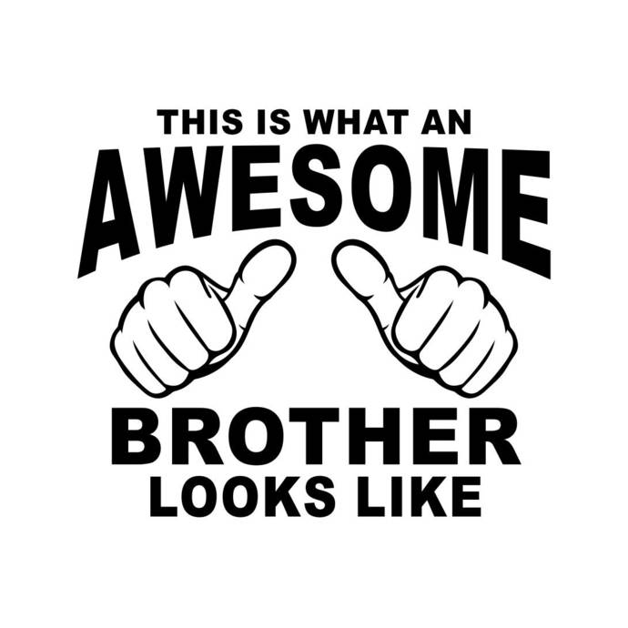 This is what an Awesome Brother looks like Graphics SVG Dxf EPS Png Cdr Ai Pdf