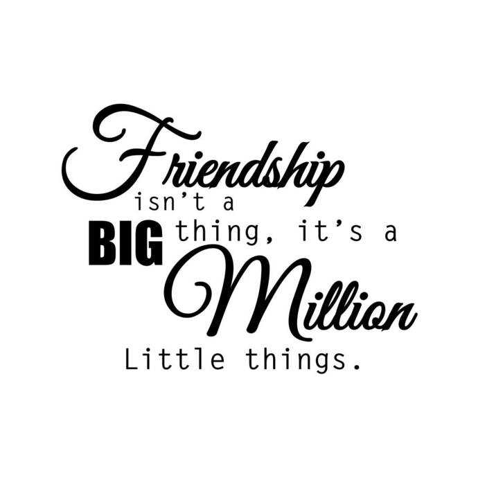 Friendship big million little things Graphics SVG Dxf EPS Png Cdr Ai Pdf Vector