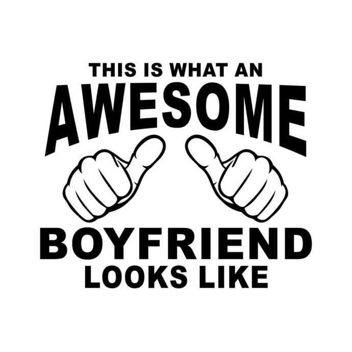 This is what an Awesome Boyfriend looks like Graphics SVG Dxf EPS Png Cdr Ai Pdf